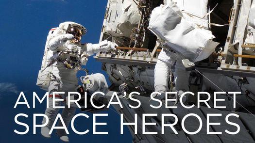 AMERICA'S SECRET SPACE HEROES