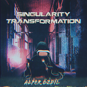 Singularity Transformation | Alper Özdil