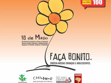 Campanha 18 de maio, Dia Nacional de Combate ao Abuso e à Exploração Sexual contra Crianças e Adoles