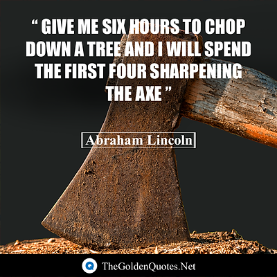Give-me-six-hours-to-chop-down-a-tree-an