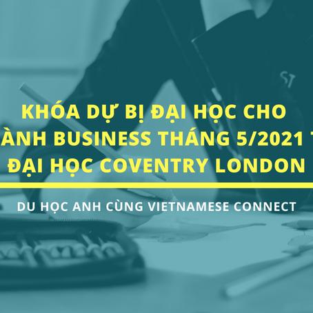 Khóa học dự bị đại học cho ngành Business tháng 5/2021 tại Đại học Coventry London