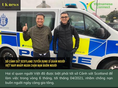 Sở cảnh sát Scotland tuyển dụng sĩ quan người Việt Nam nhằm ngăn chặn nạn buôn người