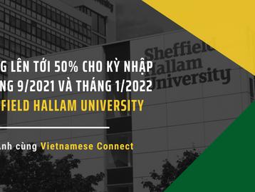 Học bổng lên tới 50% cho kỳ nhập học tháng 9/2021 và tháng 1/2022 tại Sheffield Hallam University