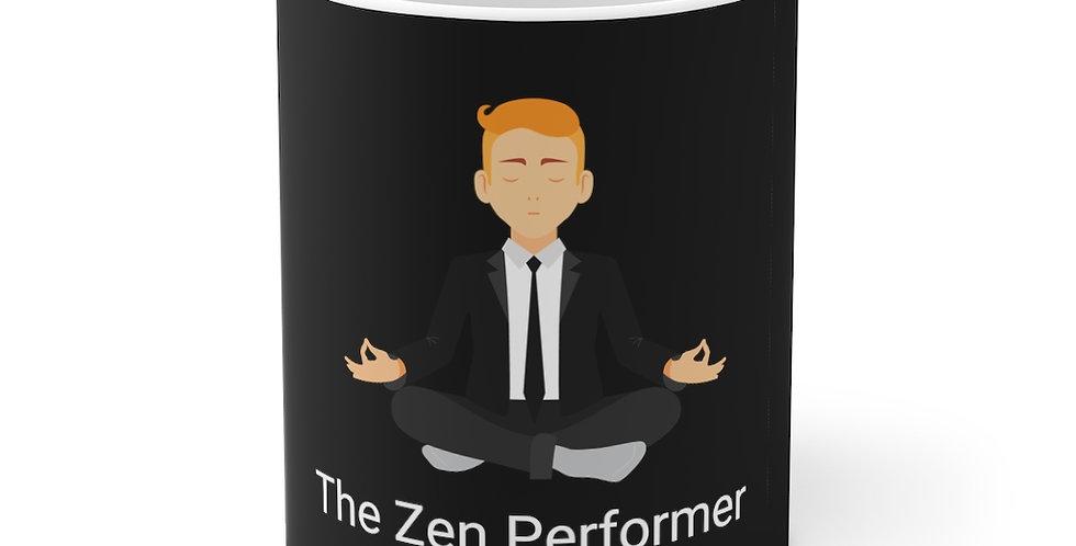The Zen Performer Mug 11oz