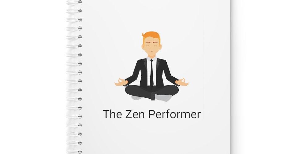 The Zen Performer Spiral Notebook
