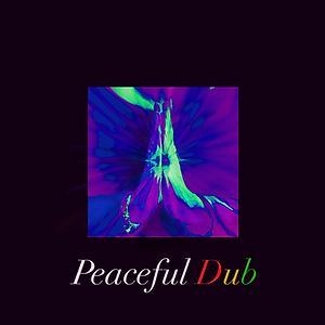 Peaceful Dub Artwork 5 D&B.png
