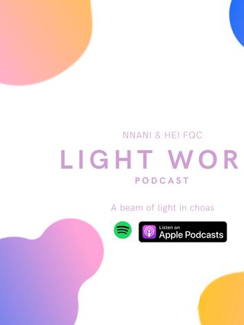 Light Work Podcast