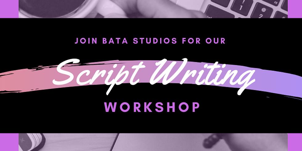 BATA Studios Presents Scriptwriting 101  Part 2