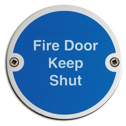 Fire Door Keep Shut Door Sign 75mm