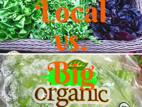 Local vs. (Big) Organic