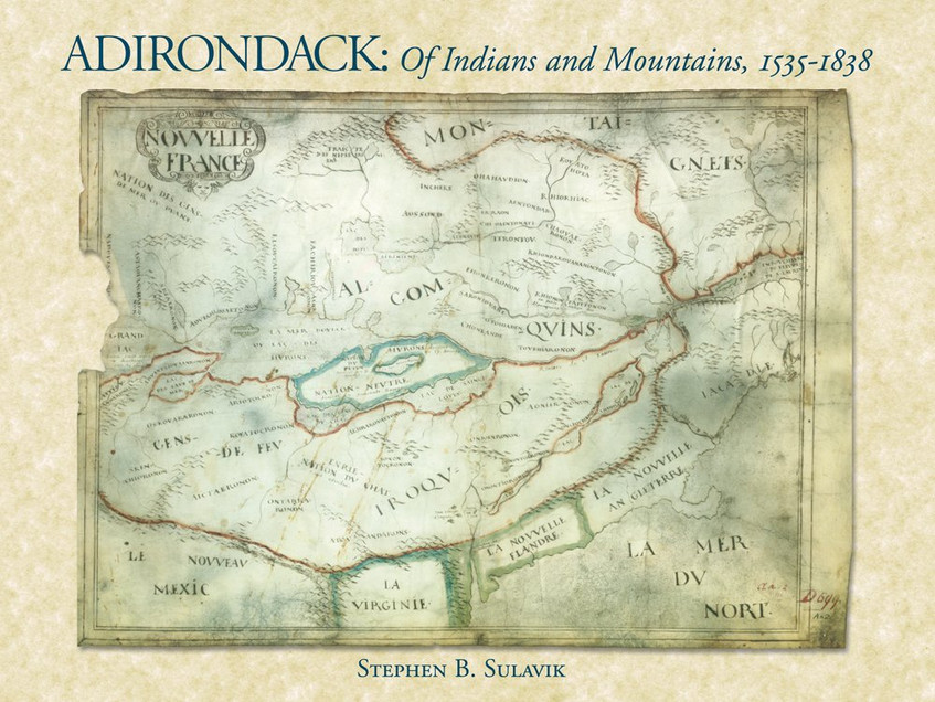 Adirondack Of Indians and Mountains