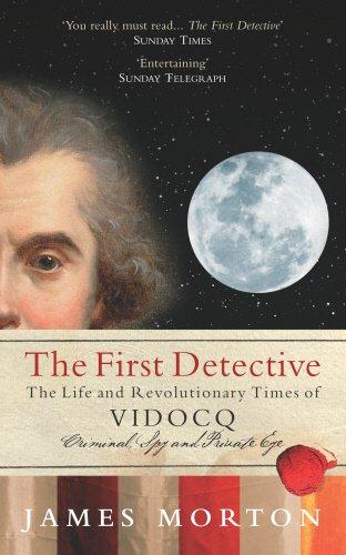 The First Detective - Vidocq