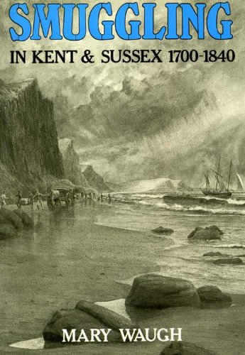 Smuggling in Kent and Sussex