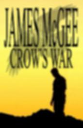 James McGee Crow's War