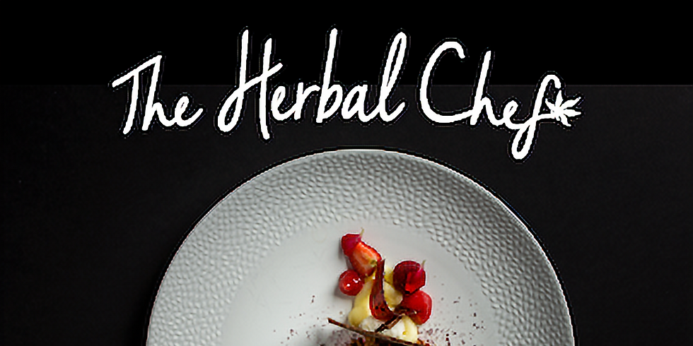 THE HERBAL CHEF INFUSION DINNER SERIES - SUNDAY (2)