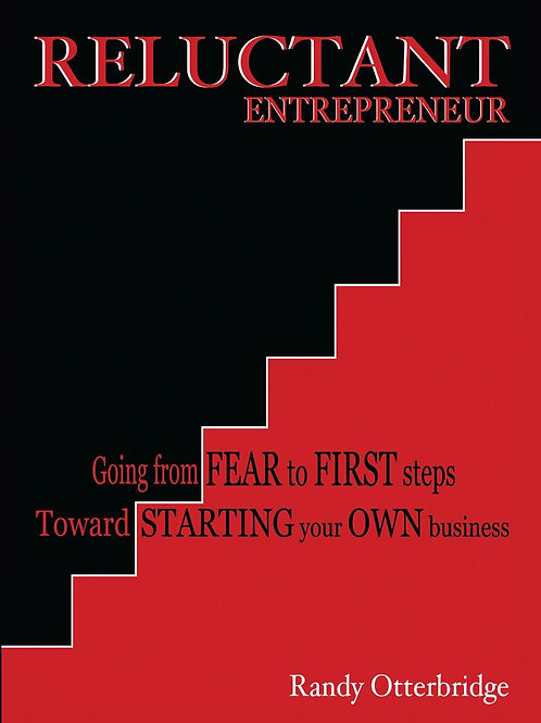 Going From Fear to First Stops Toward Starting Your Own Business