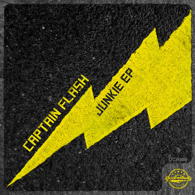 CAPTAIN FLASH - JUNKIE EP