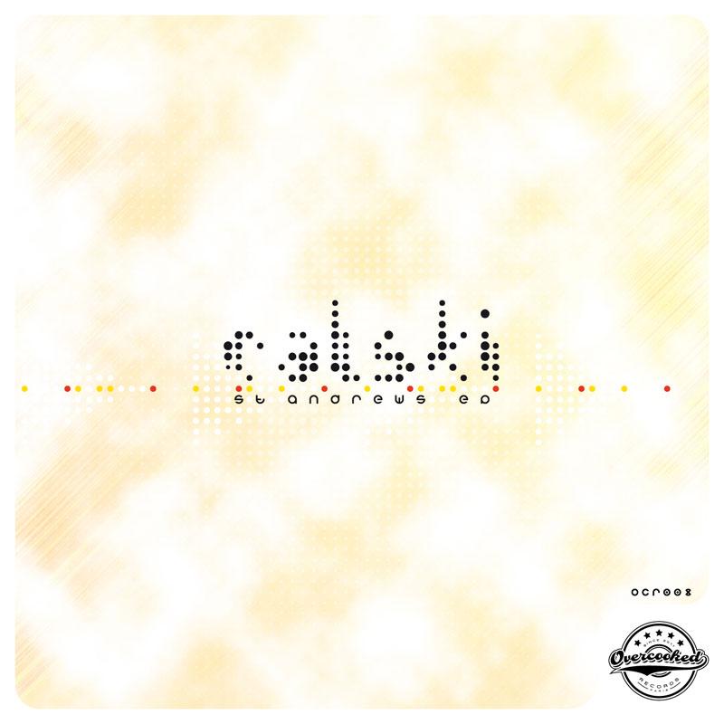 CALSKI - ST ANDREWS EP