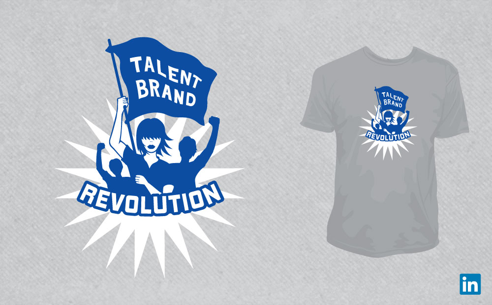 LINKEDIN - TALENT BRAND REVOLUTION