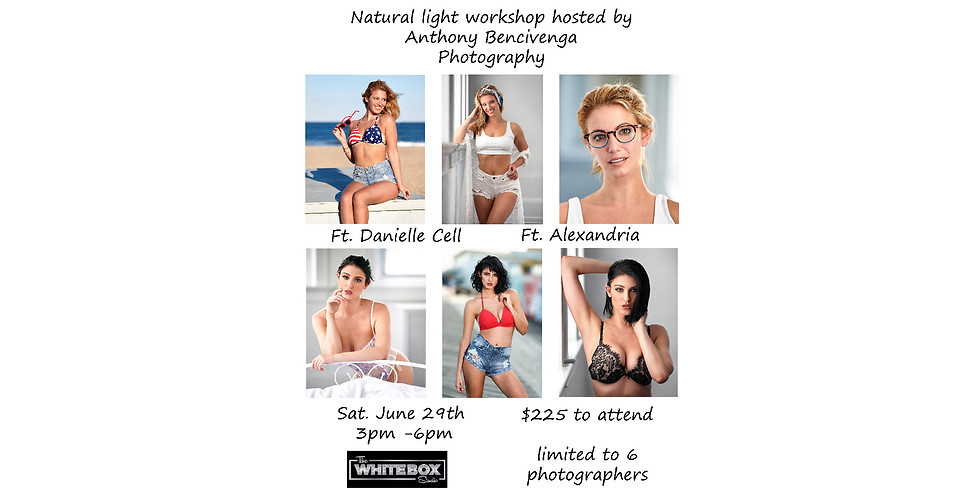 Natural Light Workshop W/ Danielle & Alexandria hosted by Anthony Bencivenga