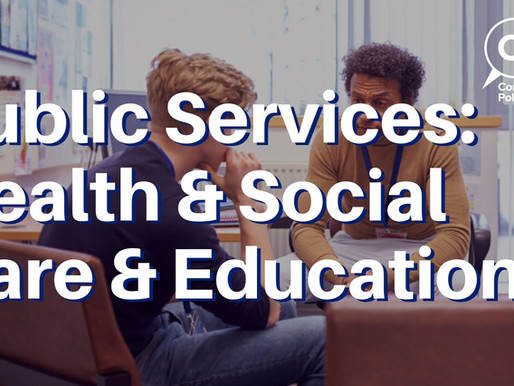Summary of CPF consultation on Public Services: Health & Social Care and Education