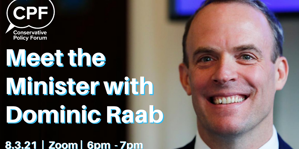 Meet the Minister : Dominic Raab