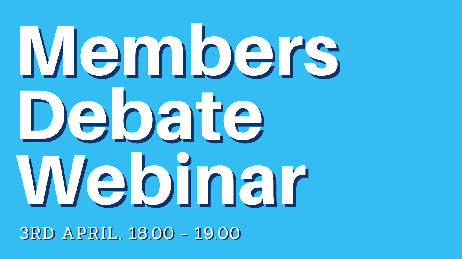 Members Debate Webinar