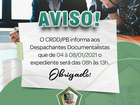ATENÇÃO! Despachantes o expediente do CRDD/PB será alterado, somente na 1ª semana de janeiro/2021.