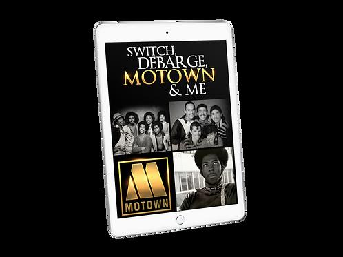 SWITCH, DEBARGE, MOTOWN & ME | eBook