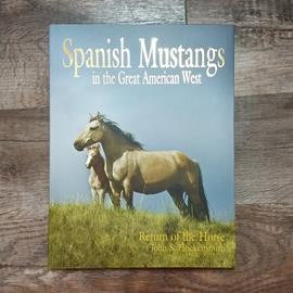 Spanish Mustangs in the Great American West -Fine Art Editions