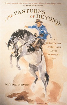 The Pastures of Beyond by Dayton O. Hyde