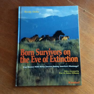 Born Survivors on the Eve of Extinction by Hardy Oelke