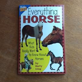 Everything Horse by Morty Crisp