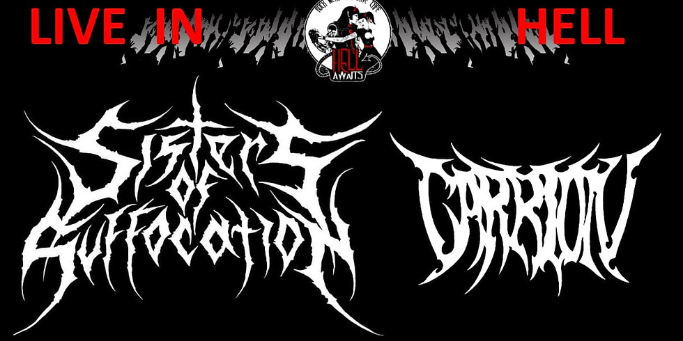 Sisters of Suffocation & Carrion