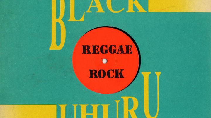 "Black Uhuru - Reggae Rock (green sleeve) (12"")"
