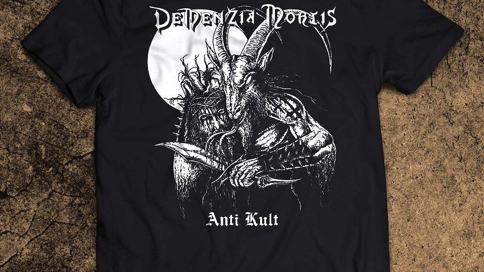 Demenzia Mortis - Anti Kult T-Shirt