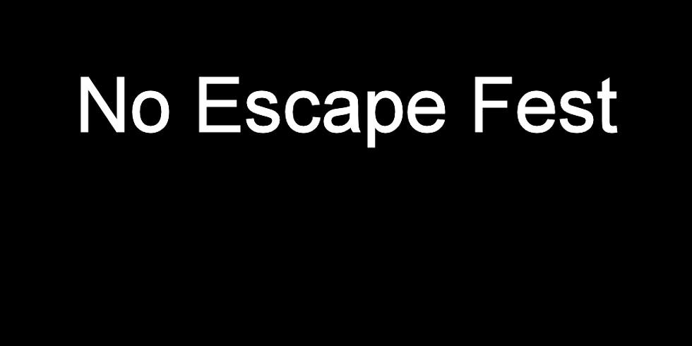 No Escape Fest