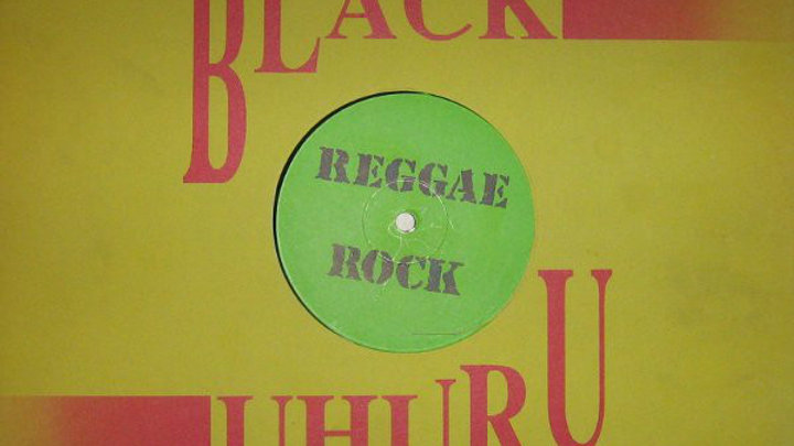 "Black Uhuru - Reggae Rock (yellow sleeve) (12"")"