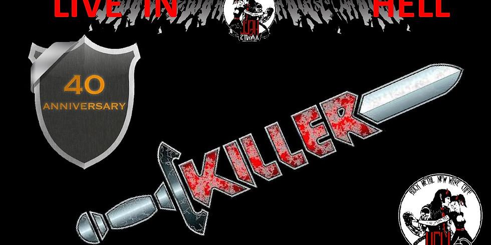 Killer - 40 year anniversary