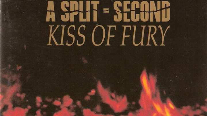 "A Split Second - Kiss of fury (12"")"