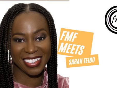 "Podcast ""FMF meets Sarah Teibo"""
