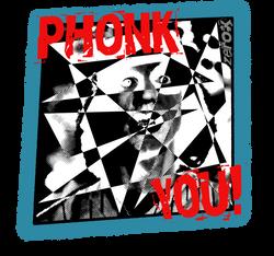 Phonk You - Feel the Fury