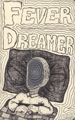 Fever Dreamer