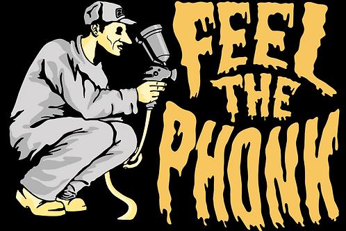 Feel the Phonk - Print