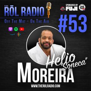 """#53 Helio """"Soneca"""" Moreira"""