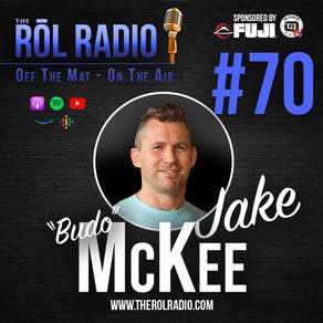 "#70 ""Budo"" Jake McKee"