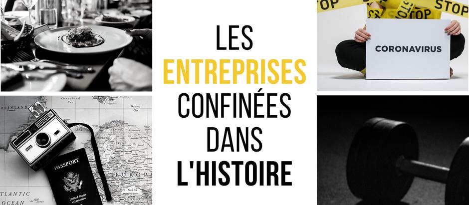 Les entreprises confinées dans l'Histoire