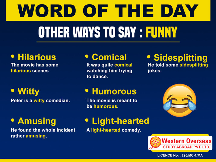 Word of the Day Other way to say funny.j