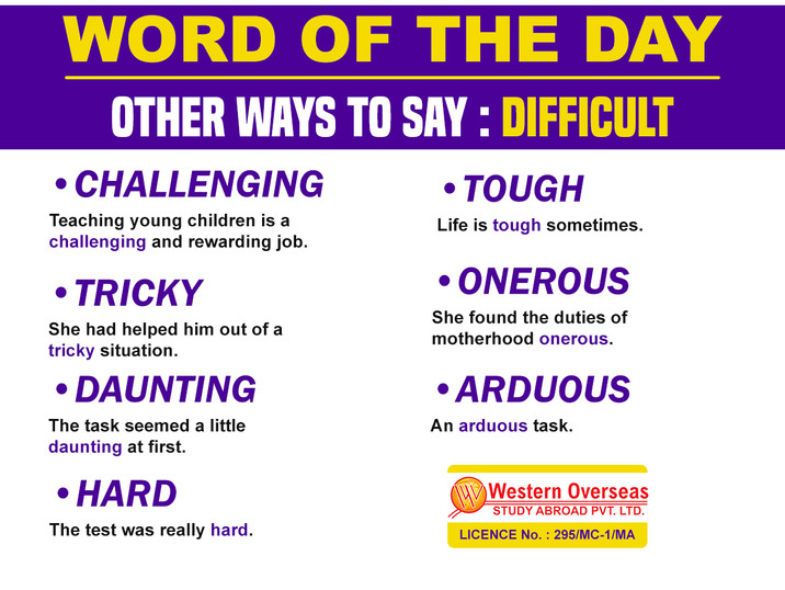 Word of the Day Other way to say Difficu
