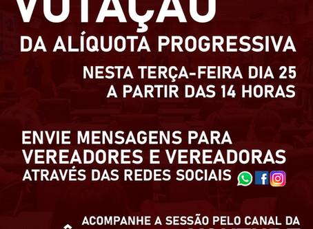 VOTAÇÃO DA ALÍQUOTA PROGRESSIVA SERÁ NESTA TERÇA DIA 25